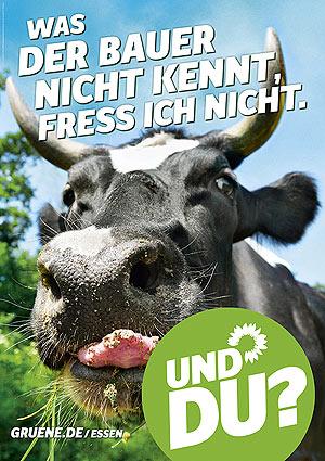 Plakat: Was der Bauer nicht kennt, fress ich nicht.