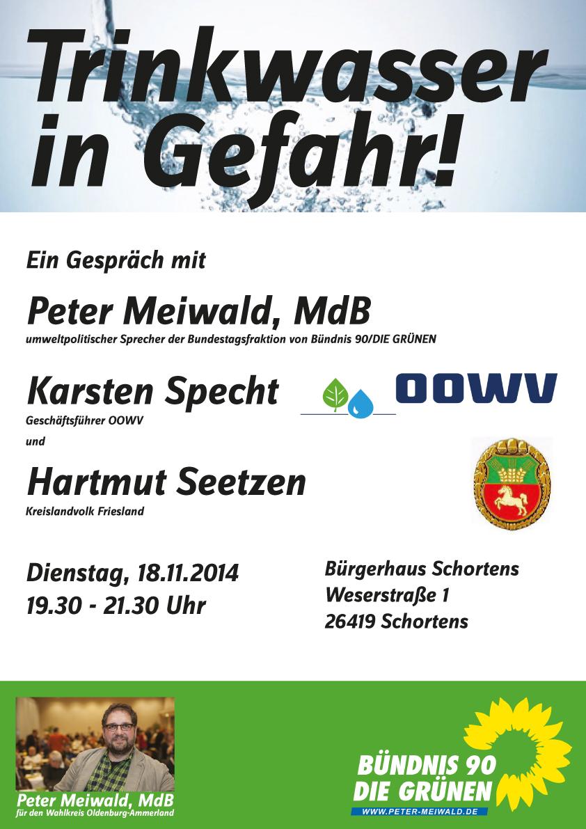 Trinkwasser in Gefahr!, 4.11.14 19.30h, Bürgerhaus Schortens