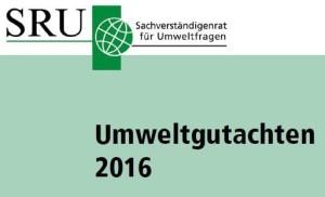 SRU Umweltgutachten 2016