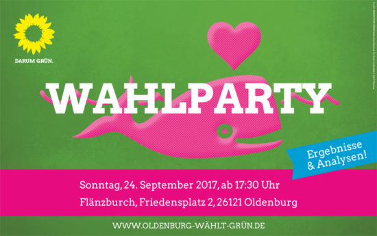 Wahlparty am 24. September, ab 17.30 Uhr in der Flänzburch, Friedensplatz 2, Oldenburg